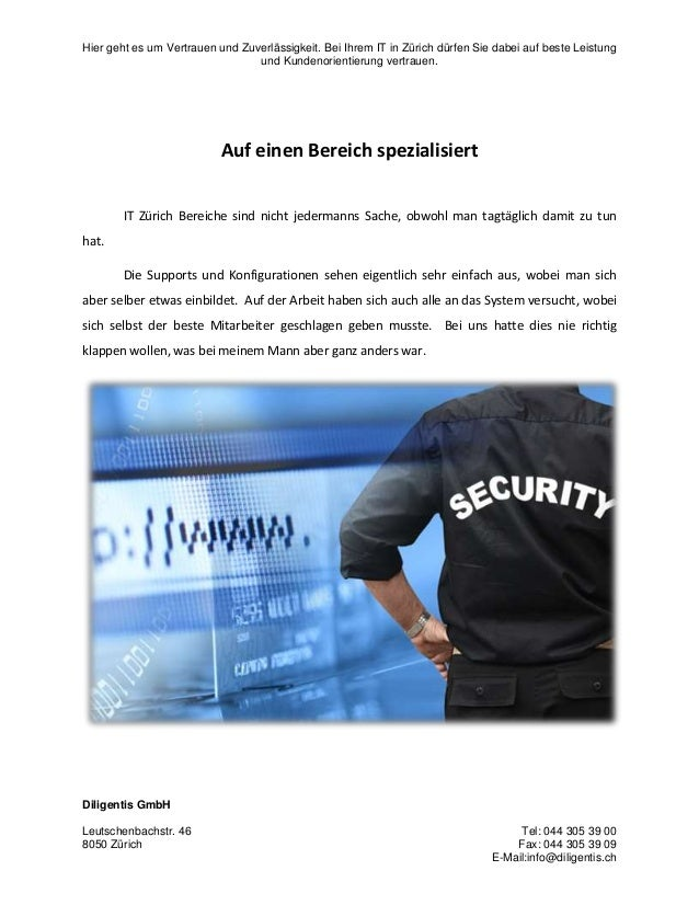 Hier geht es um Vertrauen und Zuverlässigkeit. Bei Ihrem IT in Zürich dürfen Sie dabei auf beste Leistung und Kundenorient...