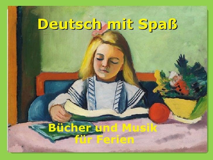 Deutsch mit Spaß Bücher und Musik     für Ferien