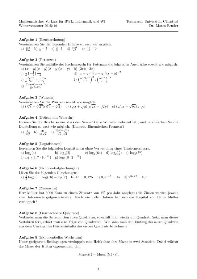 Mathematischer Vorkurs f¨ur BWL, Informatik und WI Technische Universit¨at Clausthal Wintersemester 2015/16 Dr. Marco Bend...