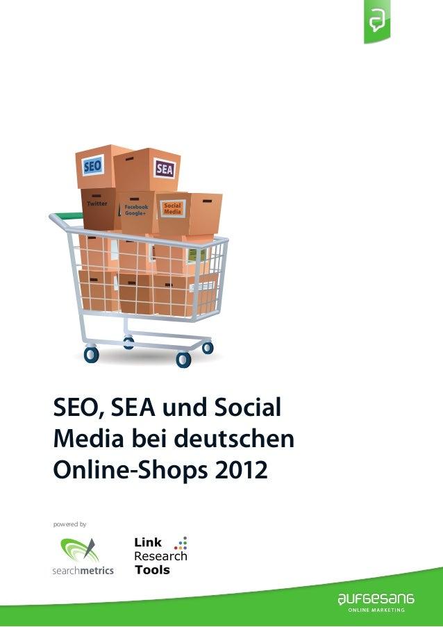 SEO, SEA und SocialMedia bei deutschenOnline-Shops 2012powered by