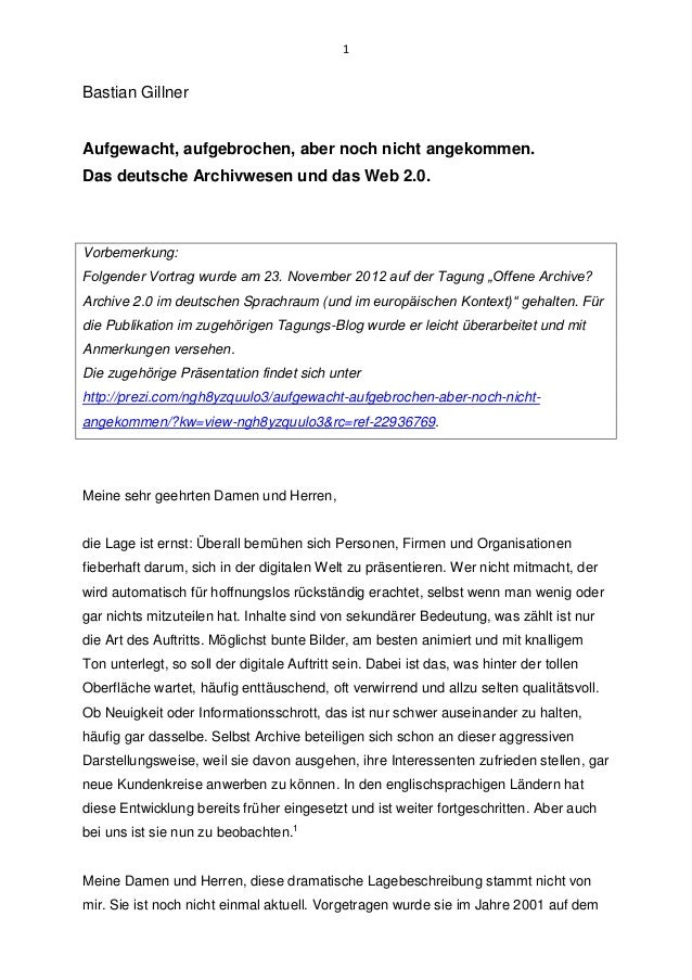 1Bastian GillnerAufgewacht, aufgebrochen, aber noch nicht angekommen.Das deutsche Archivwesen und das Web 2.0.Vorbemerkung...