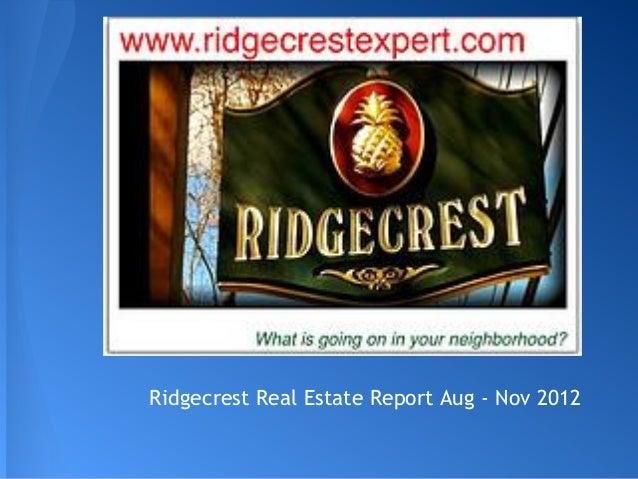 Ridgecrest Real Estate Report Aug - Nov 2012