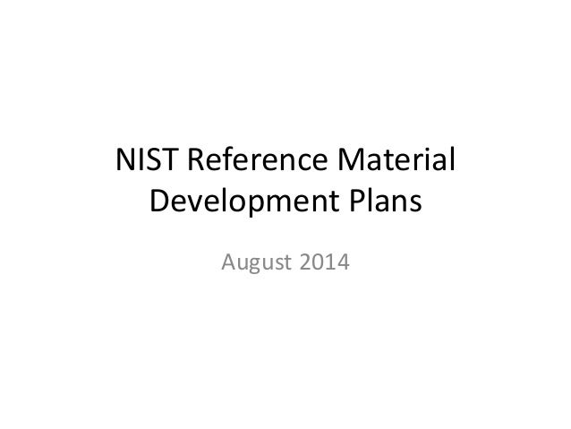 NIST Reference Material Development Plans August 2014