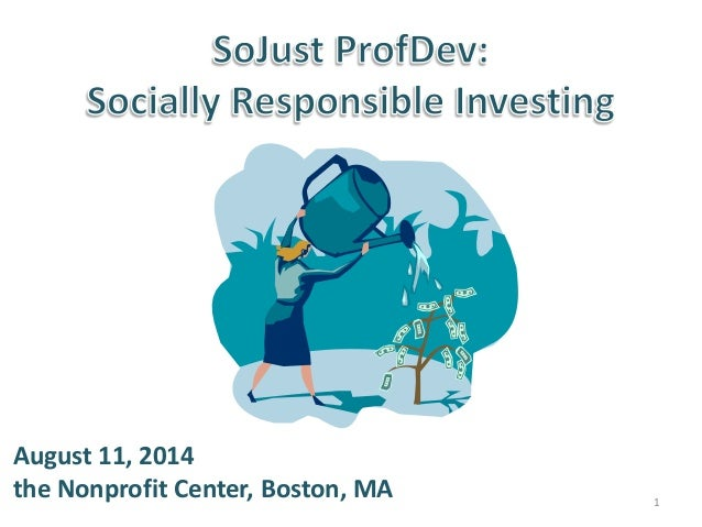 Socially Responsible Investing - SoJust ProfDev August 2014