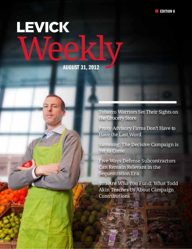 EDITION 6Weekly  August 31, 2012                Tobacco Warriors Set Their Sights on                the Grocery Store     ...