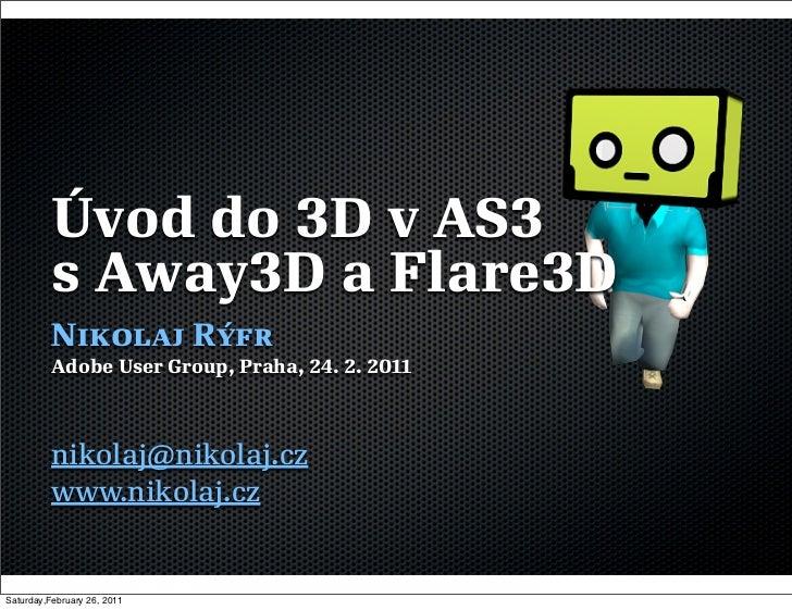Uvod do 3D v AS3 pomocí Flare3D a Away3D