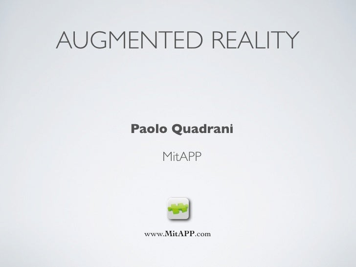 AUGMENTED REALITY        Paolo Quadrani           MitAPP           www.MitAPP.com