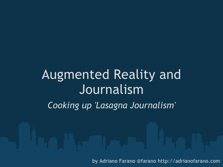 Augmented Reality and Journalism