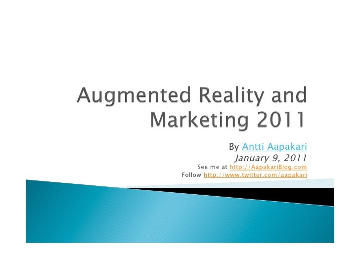 Augmented reality and marketing 2011