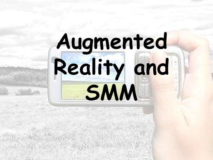 AugmentedReality and   SMM