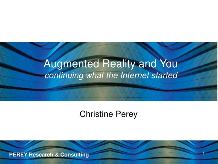 Print & Publishing Industries <br />Augmented Reality and Youcontinuing what the Internet started<br />O'Reilly Tools of C...