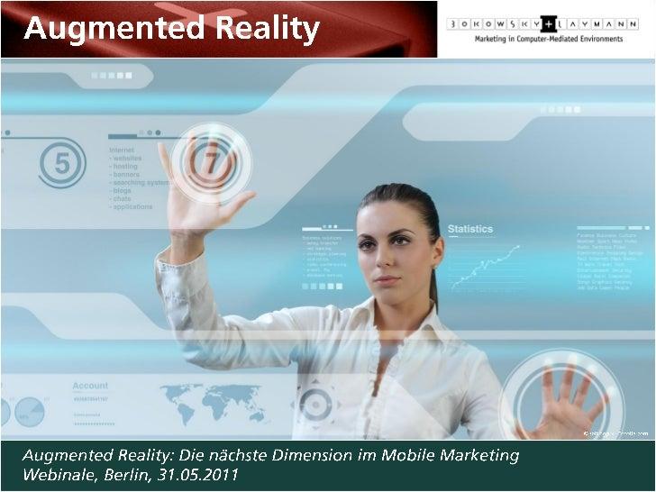 Augmented Reality: Die nächste Dimension im Mobile Marketing, Webinale Edition