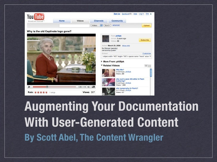Augmenting Your Documentation With User-Generated Content By Scott Abel, The Content Wrangler