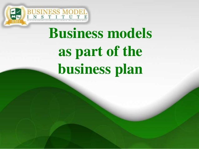 1Business modelsas part of thebusiness plan
