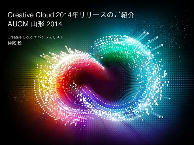 © 2014 Adobe Systems Incorporated. All Rights Reserved. 1 © 2013 Adobe Systems Incorporated. All Rights Reserved. Creative...