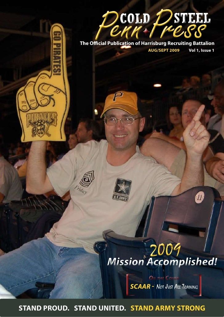The Official Publication of Harrisburg Recruiting Battalion                                            AUG/SEPT 2009     V...