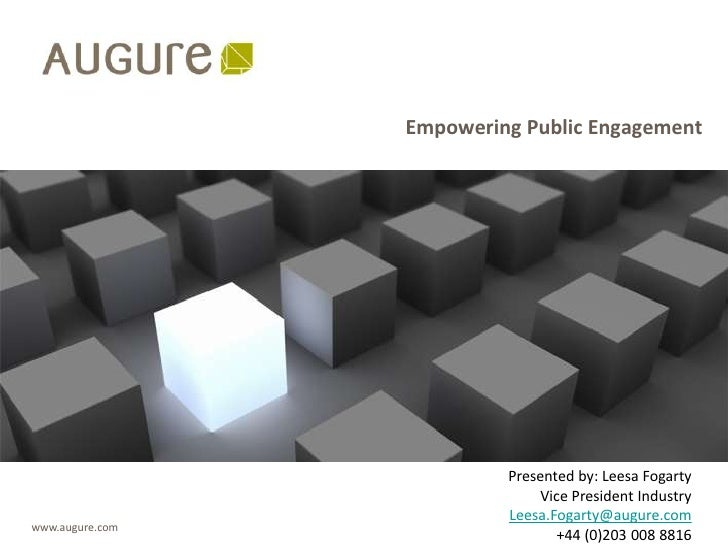 Empowering Public Engagement                               Presented by: Leesa Fogarty                                Vice...