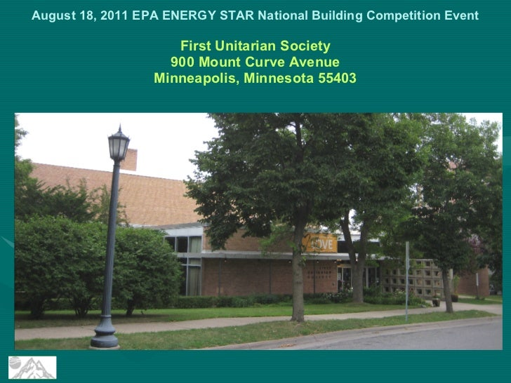 August 18, 2011 EPA ENERGY STAR National Building Competition Event                     First Unitarian Society           ...