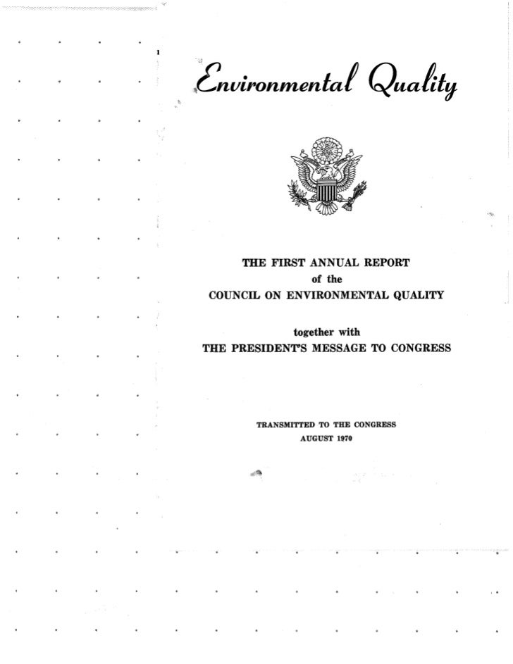 August 1970 Environmental Quality The First Annual Report Of
