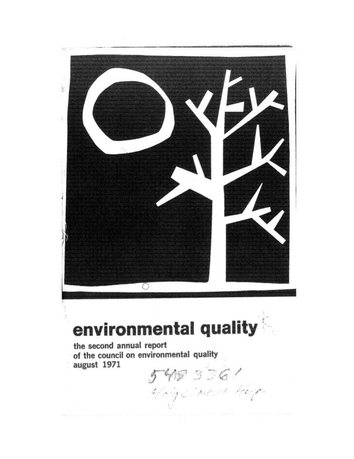 August 1971 The First Annual Report Of The Council On Environmental Quality