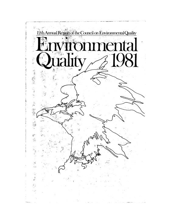 August 1981 The 12th Annual Report Of The Council On Environmental Quality