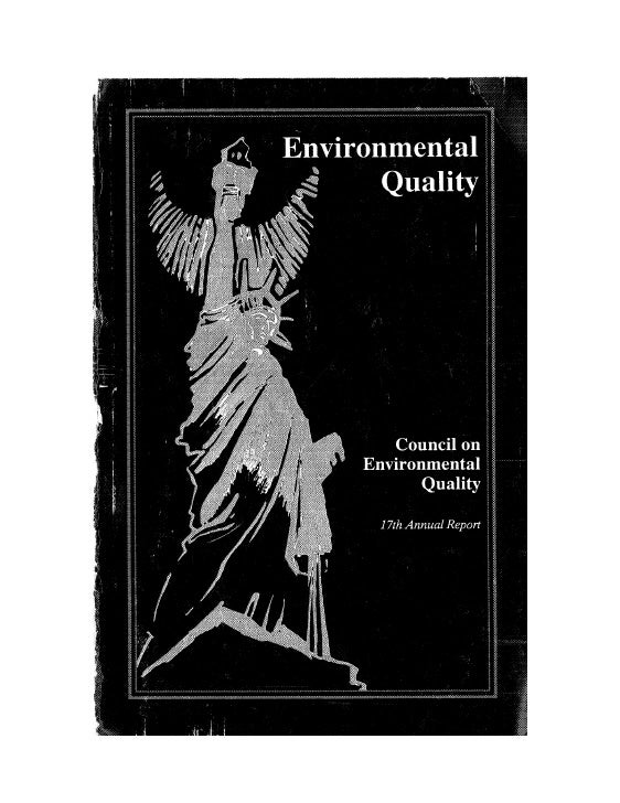 August 1986 The Seventeenth Annual Report Of The Council On Environmental Quality