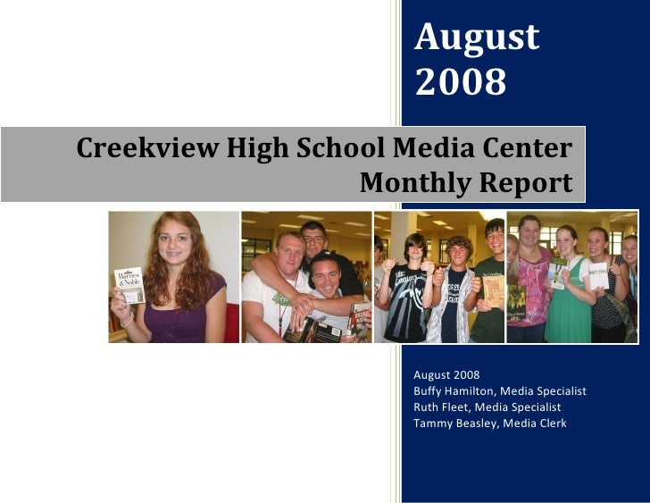 August                        2008 Creekview High School Media Center                    Monthly Report                   ...