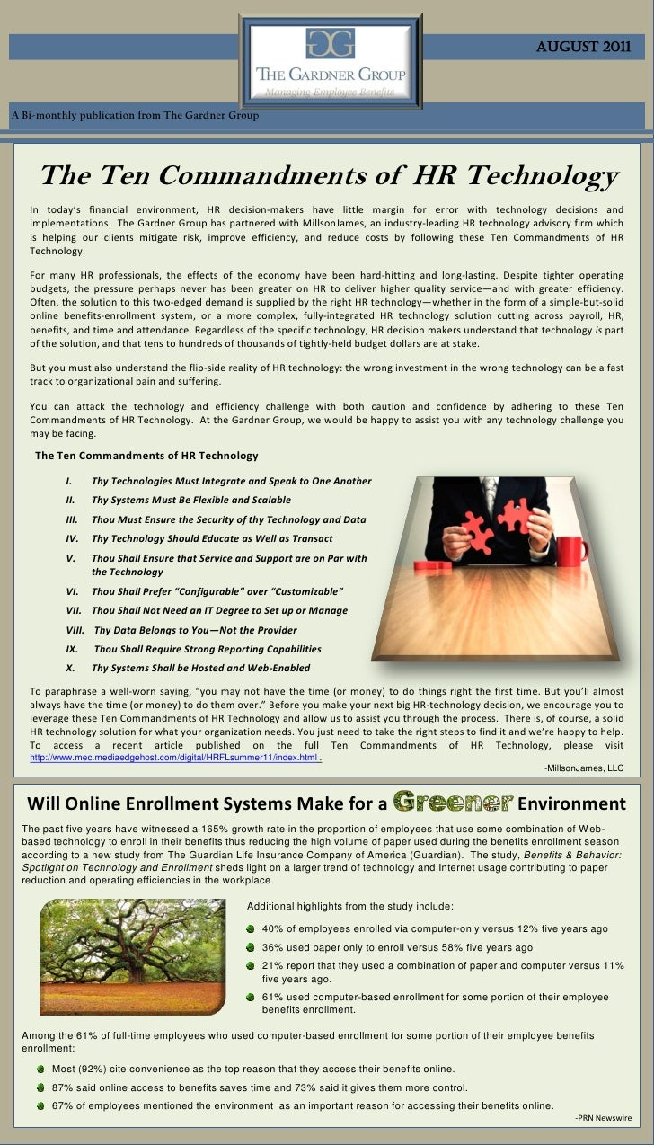 August 2011A Bi-monthly publication from The Gardner Group    The Ten Commandments of HR Technology   In today's financial...