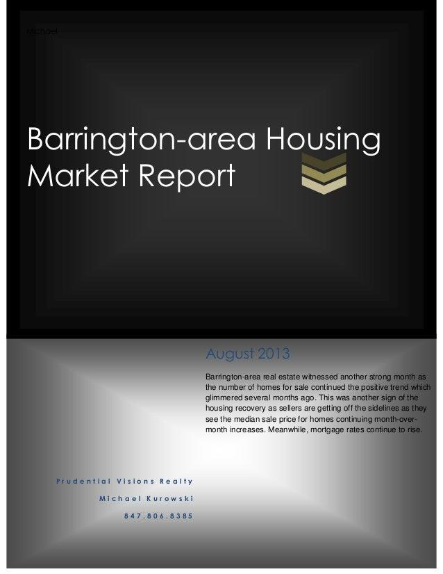 August 2013 Barrington Area Market Report