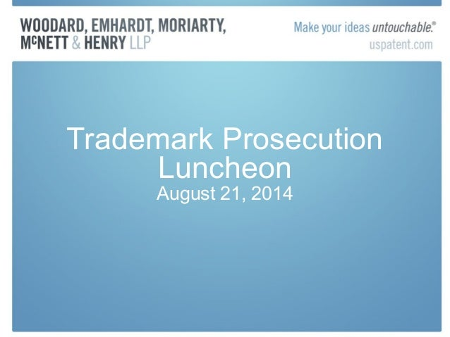 August 2014 Trademark Prosecution Lunch Presentation