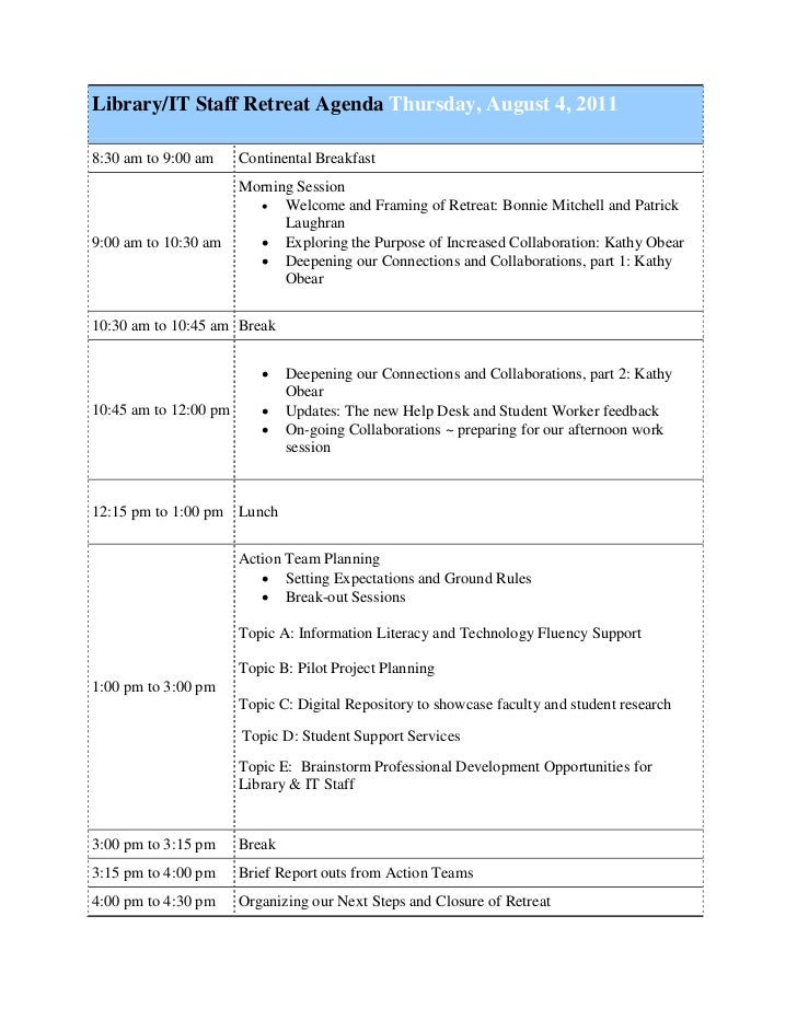 Library/IT Staff Retreat Agenda Thursday, August 4, 20118:30 am to 9:00 am     Continental Breakfast                      ...