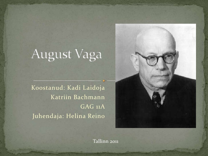 August Vaga