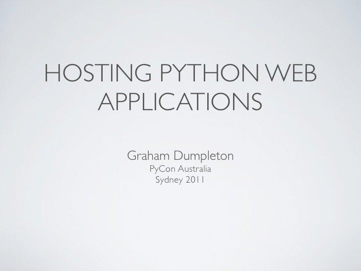 PyCon AU 2011 - Hosting Python Web Applications