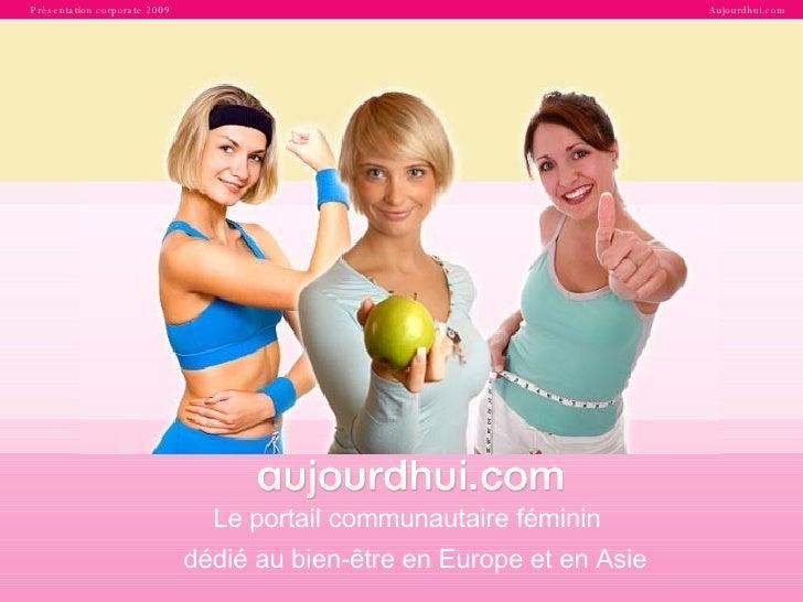 Le portail communautaire féminin  dédié au bien-être en Europe et en Asie