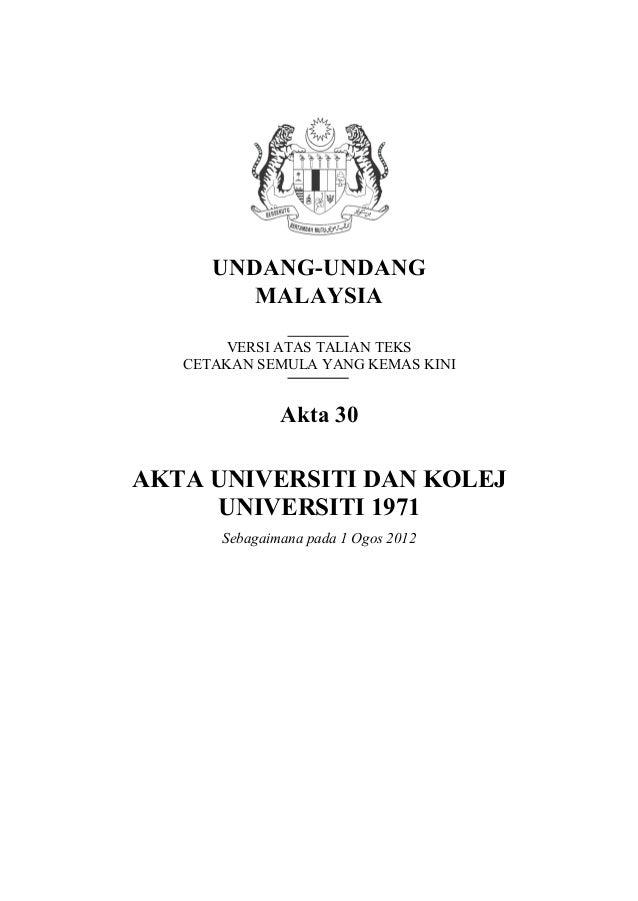 UNDANG-UNDANG         MALAYSIA       VERSI ATAS TALIAN TEKS   CETAKAN SEMULA YANG KEMAS KINI               Akta 30AKTA UNI...