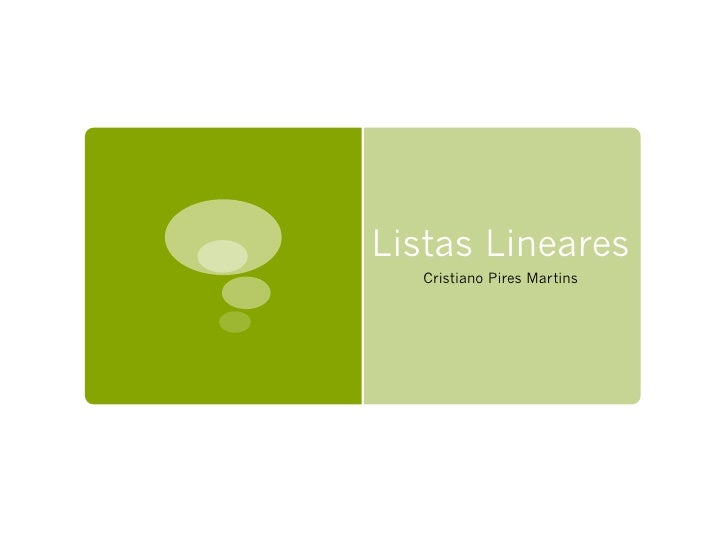 Listas Lineares   Cristiano Pires Martins