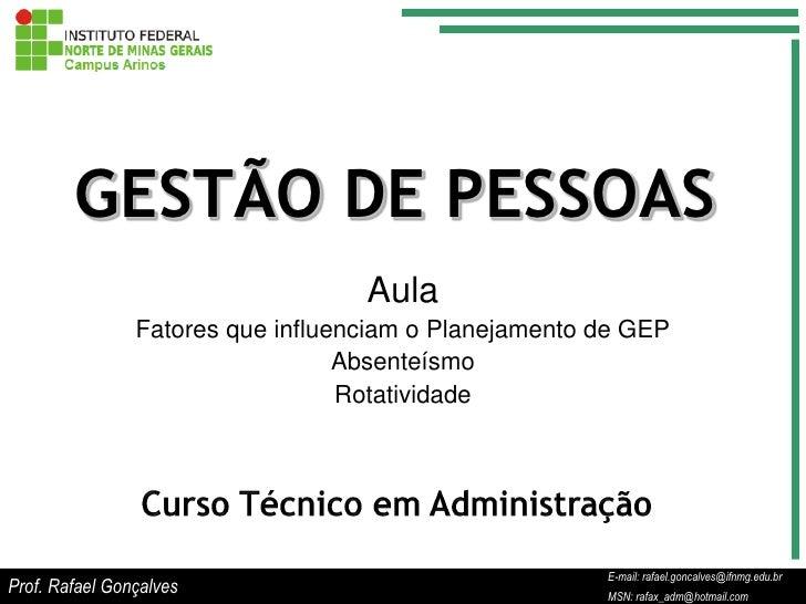 GESTÃO DE PESSOAS                                   Aula                Fatores que influenciam o Planejamento de GEP     ...