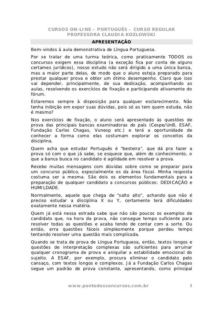 CURSOS ON-LINE – PORTUGUÊS – CURSO REGULAR             PROFESSORA CLAUDIA KOZLOWSKI                          APRESENTAÇÃOB...