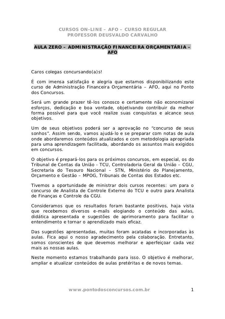CURSOS ON-LINE – AFO – CURSO REGULAR              PROFESSOR DEUSVALDO CARVALHO AULA ZERO – ADMINISTRAÇÃO FINANCEIRA ORÇAME...