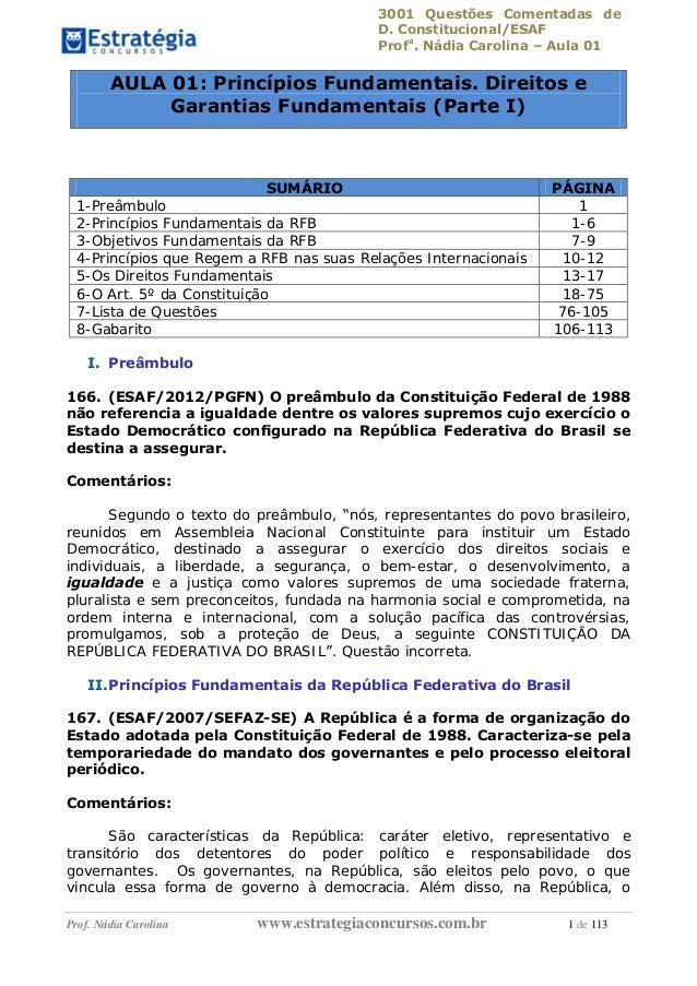 3001 Questões Comentadas de D. Constitucional/ESAF Profa . Nádia Carolina – Aula 01 Prof. Nádia Carolina www.estrategiacon...