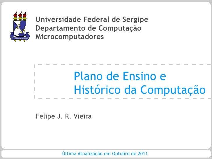 MC - Aula 01 - Plano de Ensino e Histórico da Computação