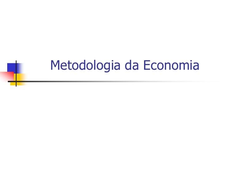 Metodologia da Economia