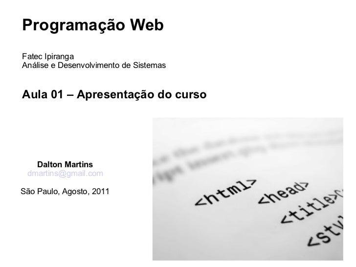 Aula 01  - Programação Web - PHP
