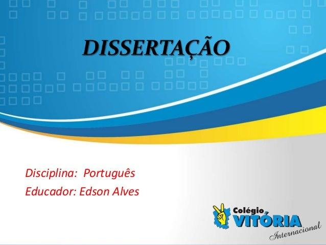 Crateús/CE Disciplina: Português Educador: Edson Alves