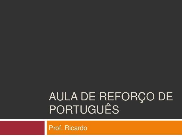 Aula 01 de reforço de português