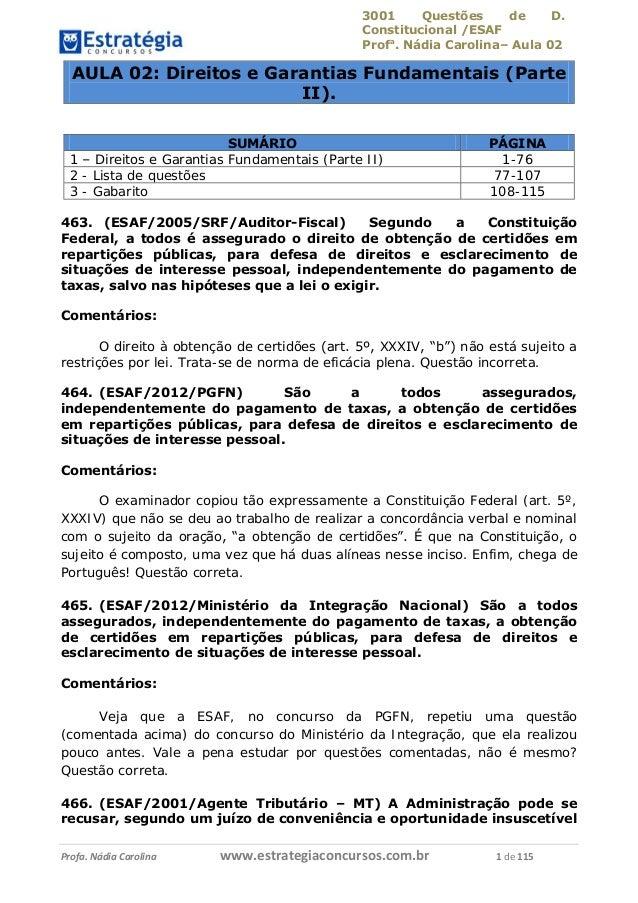 3001 Questões de D. Constitucional /ESAF Profa . Nádia Carolina– Aula 02 Profa. Nádia Carolina www.estrategiaconcursos.com...