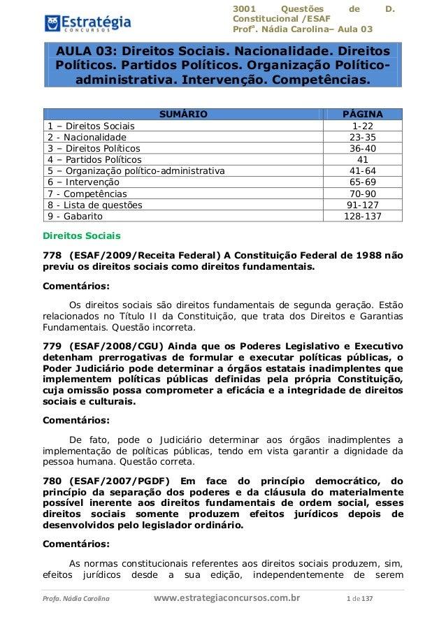 3001 Questões de D. Constitucional /ESAF Profa . Nádia Carolina– Aula 03 Profa. Nádia Carolina www.estrategiaconcursos.com...