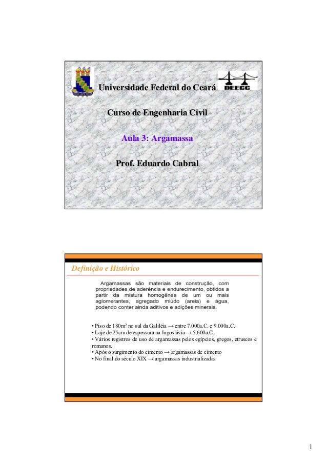 1 Universidade Federal do CearUniversidade Federal do Cearáá Curso de Engenharia CivilCurso de Engenharia Civil Aula 3: Ar...