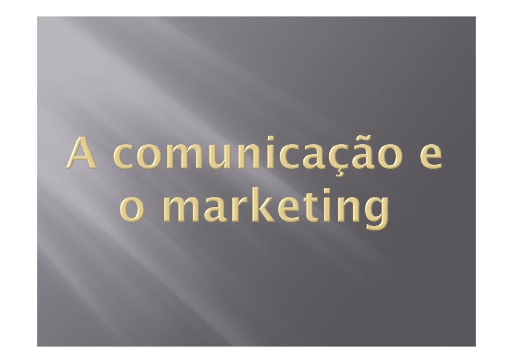 Comunicação: Marketing