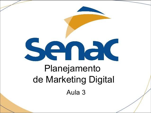 Planejamento de Marketing Digital Aula 3